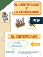 El Certificado y La Constancia