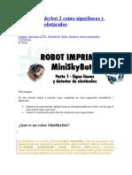 Robot miniskybot 2 como siguelíneas y detector de obstáculos