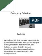 Cadenas y Catarinas