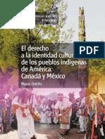 DERECHO A LA IDENTIDAD CULTURAL DE LOS PUEBLOS INDIGENAS DE AMERICA_ CANADA Y MEXICO, EL - Marco Odello.pdf