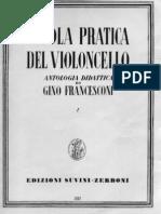 Gino Francesconi Scuola Pratica Del Violoncello - Volumen I