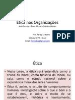 Aula I - Ética nas Organizações
