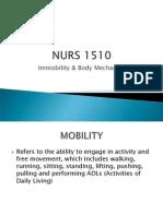 NURS1510 Immobility and Bodymechanics