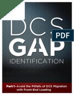 DCS Gap Avoid the Pitfalls of DCS Migration