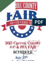 Carroll County 4-H & FFA Fair July 27th – August 2nd, 2013