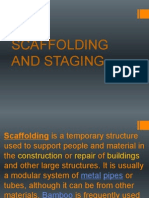 Scaffolding and Staging