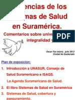 Tendencias de los Sistemas de Salud en Suramérica. Comentarios sobre universalidad, integralidad y APS