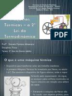 Máquinas Térmicas – a 2ª Lei da Termodinâmica