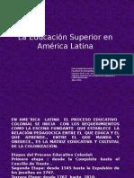 Educaci_n_Superior_en_Am_rica_Latina.pptx