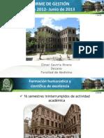 Informe de Gestión 2012-2013 Facultad de Medicina, Universidad de Antioquia