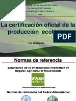 03 Eva, Certificación ecológica