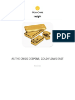 As the Crisis Deepens, Gold Flows East