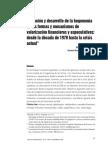 Articulo Gestacion Y Desarrollo de La Hegemonia de La Formas Y Mecanismo de Valorizacion Financieros Y Especulativos; Desde La Decada de 1970 Hasta La Crisis Actual.