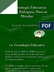 La Tecnología Educativa nuevos enfoques diapositivas clase 2