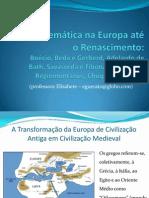 A Matematica Na Europa Ate Renascimento