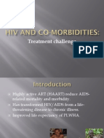 Hiv Co-morbidities - Treatment Challenge