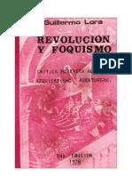 Guillermo Lora, Revolución y foquismo 1