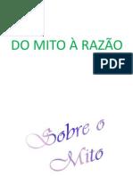 DO MITO A RAZAO
