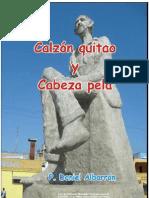Daniel Albarrán, Calzón quitao y Cabeza pelá