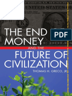 The End of Money and the Future of Civilization, by Thomas Greco, Jr. (Book Preview)