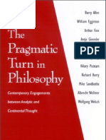 The Pragmatic Turn in Philosophy - Contemporary Engagements Between Analytic and Continental Thought