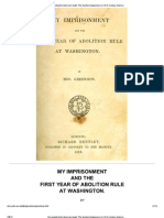 My Imprisonment and the First Year of Abolition Rule at Washington. Rose O'Neal Greenhow, 1814-1864