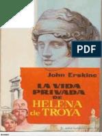 John Erskine - La Vida Privada de Helena de Troya