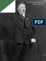 Hitler's Archive Images Of Speech Rehearsal.