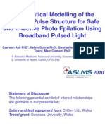 Mathematical Modelling of the Optimum Pulse Structure for Safe and Effective Photo Epilation Using Broadband Pulsed Light - ASLMS 2010