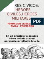 Valores Civicos_ Heroes y Personajes