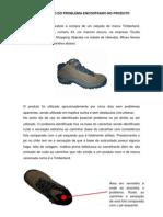 Descrição Defeito Boot Timberland