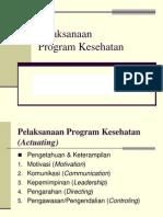 Pelaksanaan Program Kesehatan
