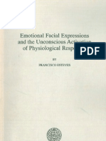 Emotional Facia Emotional Facial Expressions and the Unconscious Activation of Physiological Responses Expressions and the Unconscious Activation of Physiological Responses _ Esteves -1993