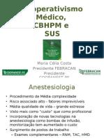 Cooperativas de Anestesia e Modelo de Assistência aos Usuários do SUS