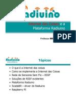 Plataforma Radiuino e a Internet Das Coisas ELDORADO