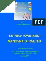 Estricatore KED Manovra Di Rautek Carone