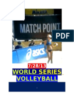 2013 INAUGURAL WORLD SERIES of VOLLEYBALL COMPETITION, LONG BEACH, CA