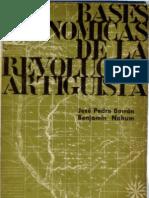 Bases Economicas de La Revolucion Artigu - Benjamin Nahum, Jose Pedro Barran