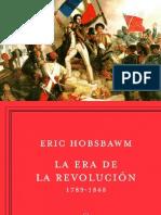 Eric Hobsbawm - La Era de Las Revoluciones, 1789-1848