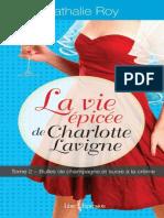 Nathalie Roy - La Vie Epicee de Charlotte Lavigne T2
