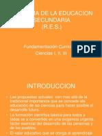 r.e.s. Fundametcion Curricular Ciencias i,II,III
