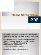 nucor corporation (b) case study As of 1999, nucor corporation had been the most innovative and fastest-growing steel company of the last three decades as an example of how a knowledge machine works.