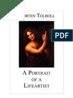 Morten Tolboll - A Portrait of a Life Artist