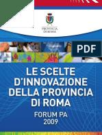 Le scelte d'innovazione della Provincia di Roma - Forum PA 2009 - Nicola Zingaretti - Provincia di Roma -