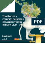 Broederlijk Delen-ALAI. Territorios y Recursos Naturales El Saqueo Versus El Buen Vivir. Quito, Abril de 2008.