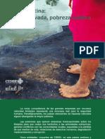CIDSE-ALAI. America Latina. Riqueza Privada, Pobreza Publica.