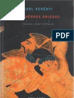 Kerenyi Karl - Los Heroes Griegos