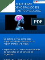 Traumatismo Craneoencefalico en Paciente Anticoagulado
