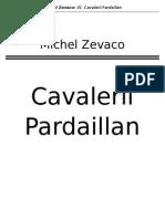Michel Zevaco - Cavalerii Pardaillan