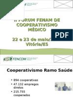 Apresentação FENCOM - Federação Nacional das Cooperativas Médicas